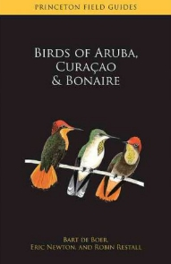 Birds of Aruba, Bonaire and Curacao Princeton