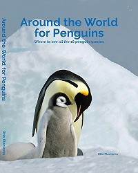 Around the World for Penguins. Where to see all the 18 penguin species.