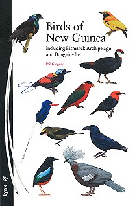 Birds of New Guinea. Including Bismarck Archipelago and Bougainville